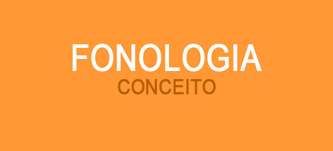 Conceito resumido sobre a fonologia