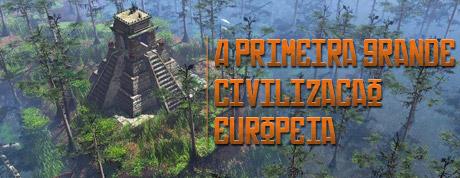 A primeira grande civilização européia