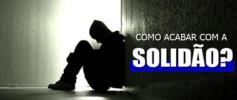 Como acabar com a solidão
