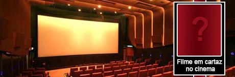 Filme em cartaz no cinema