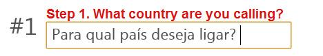 Qual país deseja ligar