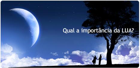 Qual a importancia da Lua