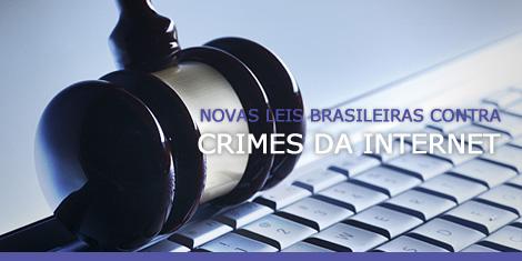 Novas leis brasileiras contra crimes na internet